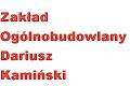 Zakład Ogólnobudowlany Dariusz Kamiński